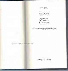 Aeschylus  Die Orestie.,Aischylos. Eine freie Übertragung von Walter Jens.