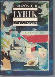 Dobzynski, Charles  Französische Lyrik der Gegenwart,Herausgegeben und mit einer Einführung versehen von Charles Dobzynski und Alain Lance. Nachgedichtet von Volker Braun.