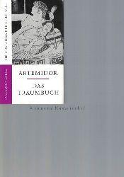 Artemidor von Daldis.  Das Traumbuch.,Übersetzt, erläutert und mit einem Nachwort von Karl Brackertz