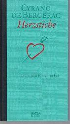 Cyrano de Bergerac, Savinien deTschöke, Wolfgang  Herzstiche,die Briefe. Aus dem Französischen übersetzt und herausgegeben von Wolfgang Tschöke