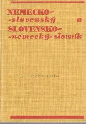 Vaverkowa a Kolektiv  Nemecko-slovensky a Slovensko-nemecky-slovnik,Deutsch-Slowakisch und Slowakisch-Deutsch-Englisch