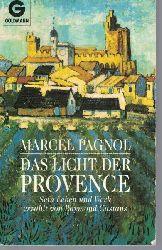 Castans, Raymond  Das Licht der Provence,Leben und Werk des Marcel Pagnol. Aus dem Französischen von Konrad Dietzfelbinger