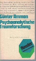 Ammon, Günter  Psychoanalytische Traumforschung.,Die Übersetzung aus dem Englischen bzw. Amerikanischen besorgte Gislinde Bass