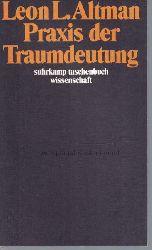 Altman, Leon L.  Praxis der Traumdeutung.,Übersetzt von Dieter Becker