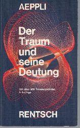 Aeppli, Ernst  Der Traum und seine Deutung.,Mit 500 Traumsymbolen