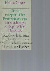 Gipper, Helmut  Gibt es ein sprachliches Relativitätsprinzip?,Untersuchungen zu Sapir-Whorf-Hypothese.