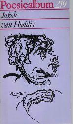 Hoddis, Jakob van  Poesiealbum 219. Jakob van Hoddis.,Auswahl dieses Heftes: Dorothea Oehme.