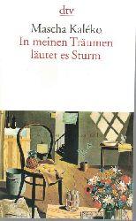 Kaleko, Mascha  In meinen Träumen läutet es Sturm.,Gedichte und Epigramme aus dem Nachlass. Herausgegeben und eingeleitet von Gisela Zoch-Westphal.