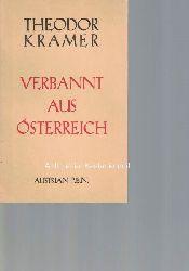 Kramer, Theodor  Verbannt aus Österreich. Neue Gedichte.,Neudruck der Originalausgabe London 1943 mit Genehmigung des Herausgebers und Nachlaßverwalters Erwin Chvojka.