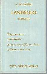 Aigner, Christoph Wilhelm  Landsolo,Gedichte.