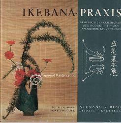 Komoda, Shusui ; Pointner, Horst  Ikebanapraxis,Lehrbuch der klassischen und modernen Formen japanischer Blumenkunst.
