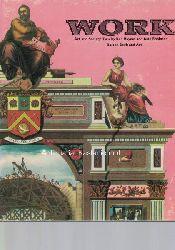 Baynes, Ken; Robinson, Alan  Work. Art and Society Two.