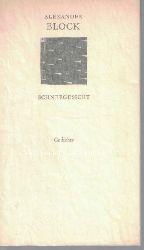 Blok, Aleksandr  Schneegesicht.,Herausgegeben und mit einem Nachwort von Fritz Mierau.