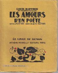 Barthou, Louis  Les Amours d