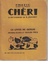Willy, Colette  Chérie. 22 Bois originaux de G. Jeanniot.,Le livre de demain. XVIII.