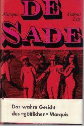 Lély, Gilbert  Leben und Werk des Marquis de Sade,Übersetzt aus dem Französischen