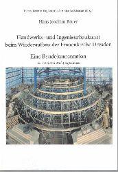 Bauer, Hans Joachim  Handwerks- und Ingenieurbaukunst beim Wiederaufbau der Frauenkirche Dresden