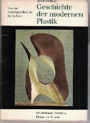 Read, Herbert Edward  Geschichte der modernen Plastik,Aus dem Englischen übertragen von Friedrich Hundt