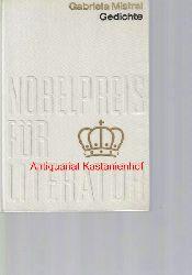 Mistral, Gabriela  Gedichte,Nobelpreis 1945 Chile