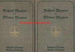 Wagner, Minna; Wagner, Richard  2 (zwei) Bände: Richard Wagner an Minna Wagner