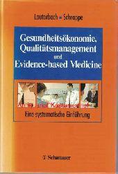 Lauterbach, Karl  Gesundheitsökonomie, Qualitätsmanagement und evidence based medicine,eine systematische Einführung ; mit 84 Tabellen. Herausgegeben von Karl W. Lauterbach und Matthias Schrappe