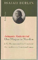 Berlin, Isaiah  Der Magus in Norden,J.G. Hamann und der Ursprung des modernen Irrationalismus