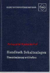 Institut für Elektroanlagen der VVB  VEM-Handbuch Schaltanlagen,Dimensionierung und Aufbau