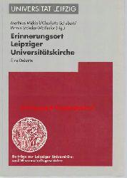 Middell, Matthias; Schubert, Charlotte; Stekeler- Weithofer, Pirmin  Erinnerungsort Leipziger Universitätskirche,Eine Debatte