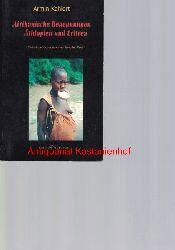 Kahlert, Armin  Afrikanische Begegnungen. Äthiopien und Eritrea,Reisetagebücher aus einer fremden Welt