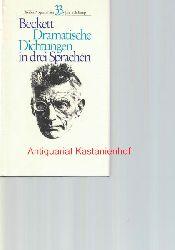 Beckett, Samuel  Dramatische Dichtungen in drei Sprachen