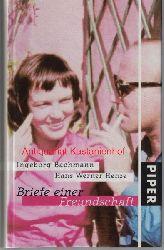 Bachmann, Ingeborg; Henze, Hans Werner; Ho?ller, Hans  Briefe einer Freundschaft