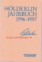 Beissner, Friedrich; Kluckhohn, Paul; Bo?schenstein, Bernhard; Kurz,Gerhard; Ho?lderlin-Gesellschaft  Ho?lderlin-Jahrbuch 1996-1997,30. Band