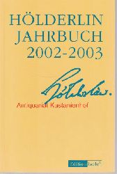 Beissner, Friedrich; Kluckhohn, Paul; Bo?schenstein, Bernhard; Kurz,Gerhard; Ho?lderlin-Gesellschaft  Hölderlin-Jahrbuch,2002-2003. 33. Band