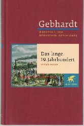 Kocka, Jürgen  Gebhardt. Handbuch der deutschen Geschichte.: Das lange 19. Jahrhundert,Arbeit, Nation und bürgerliche Gesellschaft: Band 13