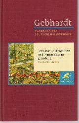 Lenger, Friedrich  Gebhardt. Handbuch der deutschen Geschichte,Industrielle Revolution und Nationalstaatsgründung Band 15