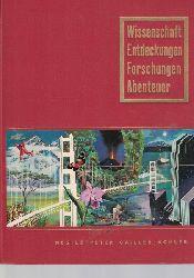 Balsan, Francois; Beauverd, Pierre; Schubinger, Claude  Wissenschaft, Entdeckungen, Forschungen, Abenteuer
