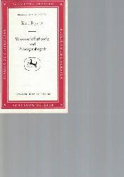 Bayertz, Kurt  Wissenschaftstheorie und Paradigma-Begriff,Realien zur Literatur Abteilung A: Literaturwissenschaft und Geisteswissenschaften