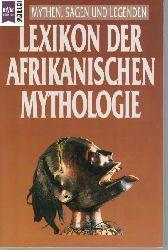 Görden, Michael; Meiser, Hans Christian, Knappert, Jan  Lexikon der afrikanischen Mythologie