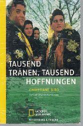 Bird, Christiane  Tausend Tränen, tausend Hoffnungen. Reisen durch Kurdistan