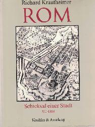 Krautheimer, Richard  Rom, Schicksal einer Stadt 312 - 1308