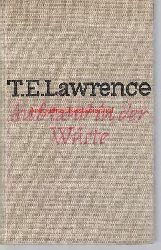 Lawrence, Thomas, Edward  Aufstand in der Wüste,Einzig autorisierte Ausgabe