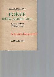 Darmangeat, Pierre  Introduction a la Poesie Ibero-Americaine ,Presentation et traduction par Pierre Darmangeat