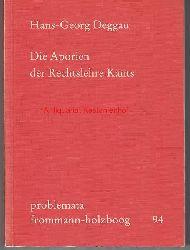 Deggau, Hans-Georg  Die Aporien der Rechtslehre Kants