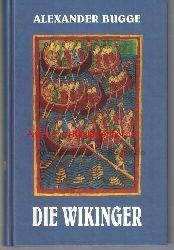 Bugge, Alexander; Hungerland, Heinz  Die Wikinger, Bilder aus der nordischen Vergangenheit