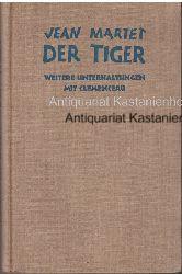 Martet, Jean  Der Tiger, Weitere Unterhaltungen Clemenceaus