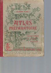 Auge, Claude  Atlas Preparatoire,Quarante-deuxieme edition