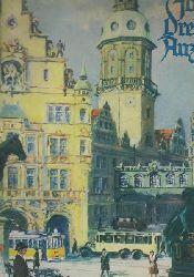 Frölich, Wilhelm; Hasse, Hans; Zeißig, Herbert  Zweihundert (200) Jahre Dresdner Anzeiger,1730 - 1. September - 1930