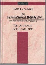Lafargue, Paul; Baumgarten, Jürgen  Die französische Sprache vor und nach der Revolution, Die Anfänge der Romantik