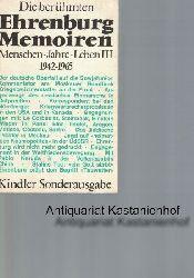 Ehrenburg, Ilja  Die berühmten Ehrenburg-Memoiren,HIER: Menschen. Jahr. Leben III 1942-1965