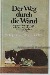 Gernhardt, Robert; Gernhardt, Almut  Der Weg durch die Wand. 13 abenteuerliche Geschichten